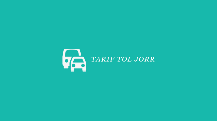 Tarif Toll JORR