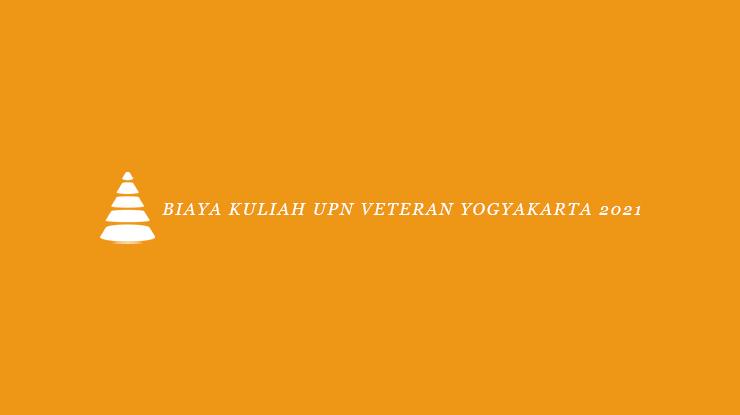 Biaya Kuliah UPN Veteran Yogyakarta 2021